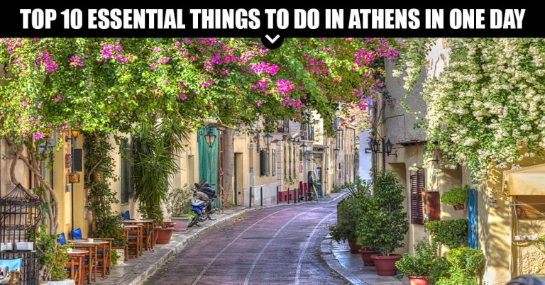 Top 10 Essential Things To Do In Athens In One Day
