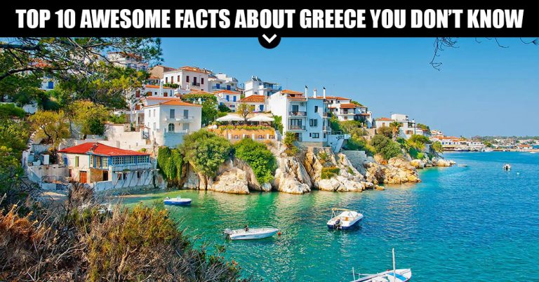 Top 10 Awesome Facts About Greece You Don't Know